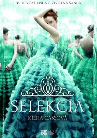 Selekcia (Selekcia, #1) Kiera Cass