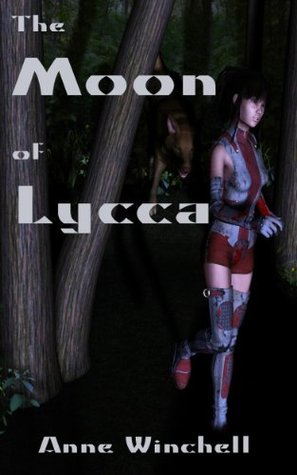 The Moon of Lycca Anne Winchell