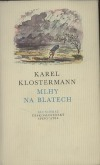 Mlhy na Blatech Karel Klostermann