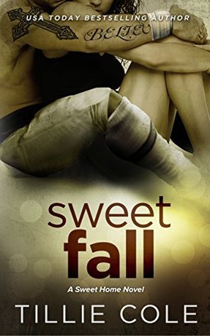 Sweet Fall (Sweet Home, #3) Tillie Cole