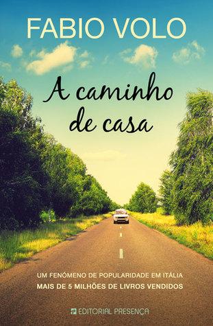 A Caminho de Casa  by  Fabio Volo