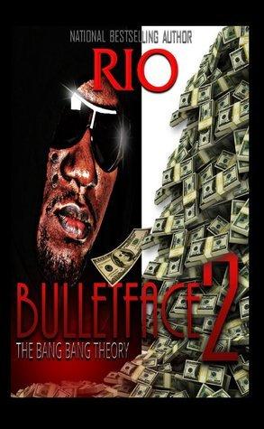 Bulletface Part 2  by  Rio