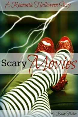 Scary Movies  by  Rusty Fischer
