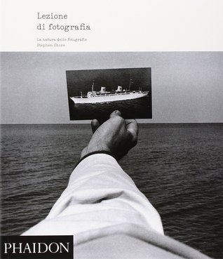 Lezione di fotografia. La natura delle fotografie  by  Stephen Shore