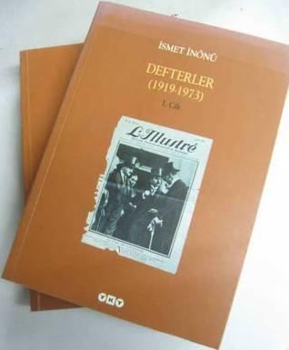 İsmet İnönü Defterler (1919-1973) 1-2. Cilt İsmet İnönü