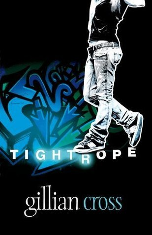 Rollercoasters: Tightrope Reader  by  Gillian Cross