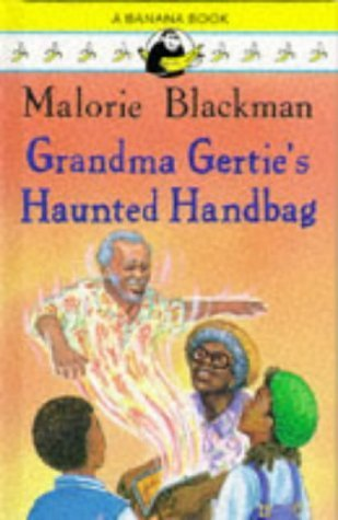 Grandma Gerties Haunted Handbag  by  Malorie Blackman