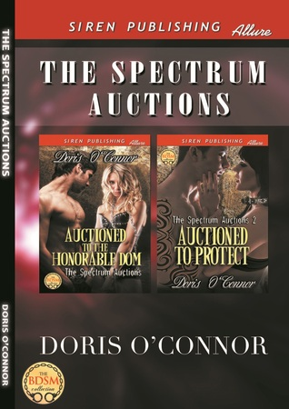 The Spectrum Auctions: Auctioned to the Honorable Dom & Auctioned to Protect Doris OConnor