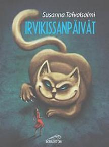 Irvikissanpäivät Susanna Taivalsalmi