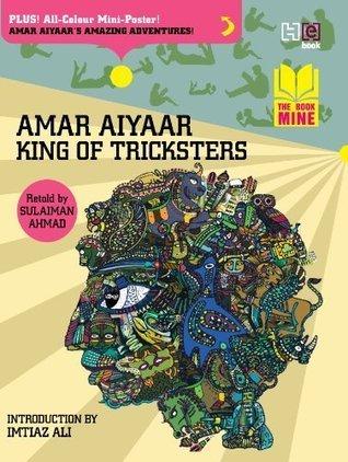Amar Aiyaar: King of Tricksters Sulaiman ahmad