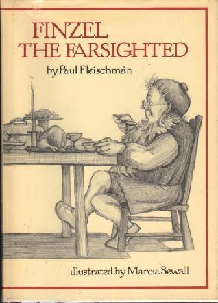 Finzel the Farsighted Paul Fleischman