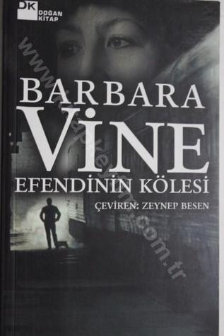 Efendinin Kölesi  by  Barbara Vine