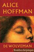 De wolveman Alice Hoffman