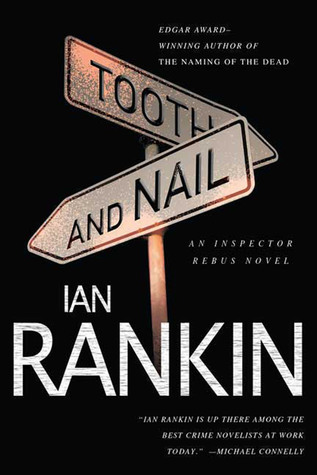 Tooth and Nail: An Inspector Rebus Novel  by  Ian Rankin