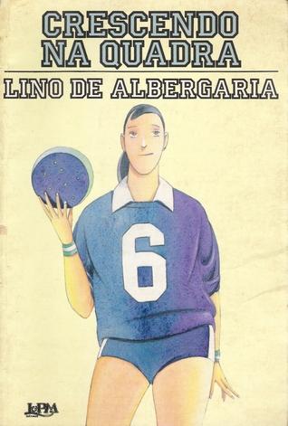 Crescendo Na Quadra  by  Lino de Albergaria