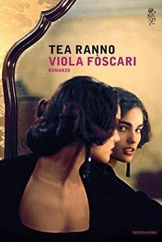 Viola Fòscari Tea Ranno