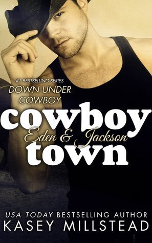 Cowboy Town (Down Under Cowboys, #1)  by  Kasey Millstead