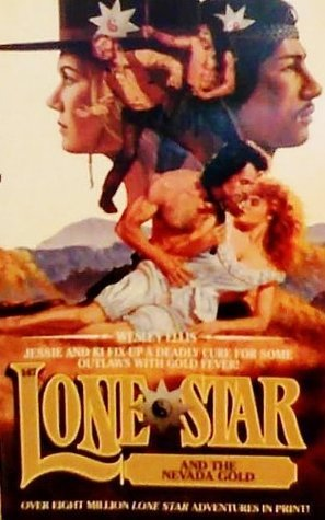 Lone Star and the Nevada Gold (Lone Star #147)  by  Wesley Ellis