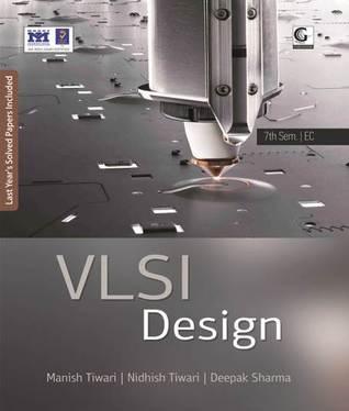 VLSI Design Book  by  Manish Tiwari
