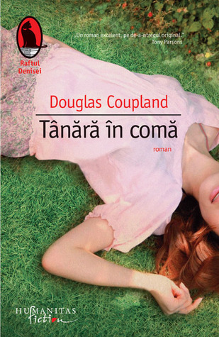 Tânără în comă  by  Douglas Coupland