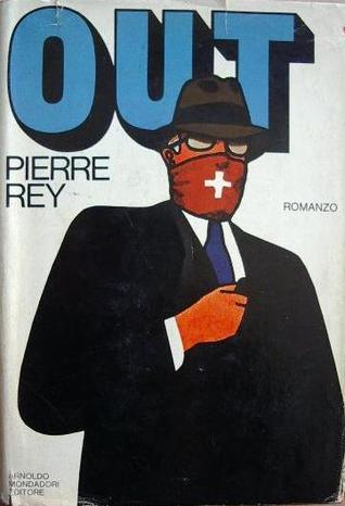 Out  by  Pierre Rey