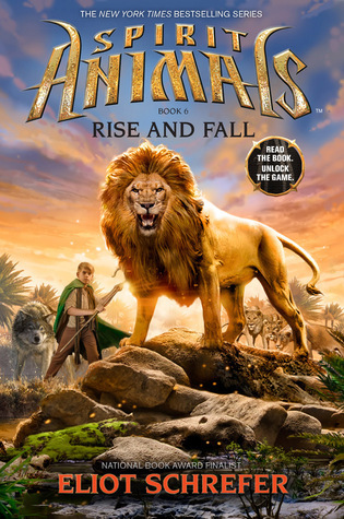 Rise and Fall (Spirit Animals, #6)  by  Eliot Schrefer