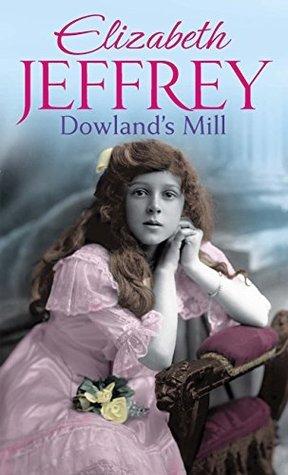 Dowlands Mill  by  Piatkus