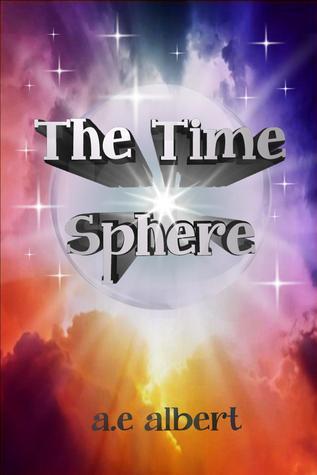 The Time Sphere A.E. Albert