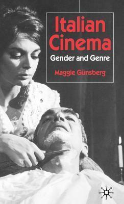 Italian Cinema: Gender and Genre Maggie Günsberg