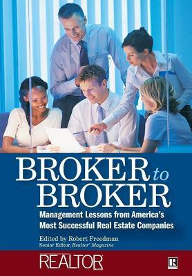 Broker to Broker Robert Freedman