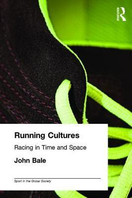 Running Cultures  by  John Bale