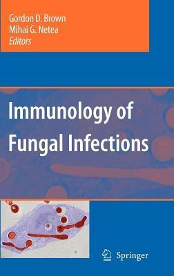 Immunology of Fungal Infections Gordon D Brown