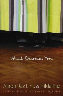 What Becomes You. American Lives Series  by  Aaron Raz Link