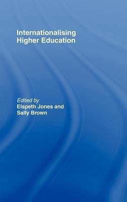 Internationalising Higher Education Elspeth Jones