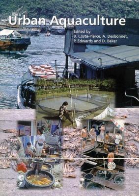 Urban Aquaculture Barry A. Costa-Pierce