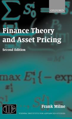 Finance Theory and Asset Pricing  by  Frank Milne
