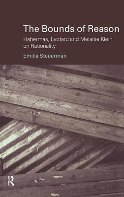 Bounds of Reason  by  Emilia Steuerman