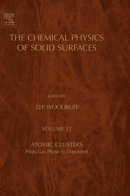 Atomic Clusters: From Gas Phase to Deposited D.P. Woodruff
