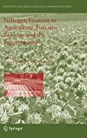 Nitrogen Fixation in Agriculture, Forestry, Ecology, and the Environment Dietrich Werner