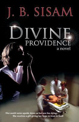 Divine Providence J. B. Sisam