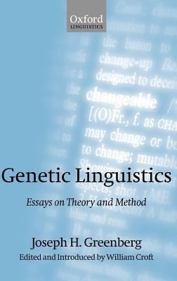 Genetic Linguistics: Essays on Theory and Method  by  Joseph H. Greenberg