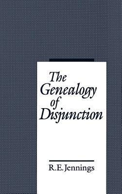 The Genealogy of Disjunction R E Jennings