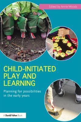 Planning for Possibilities in the Early Years  by  Annie Woods