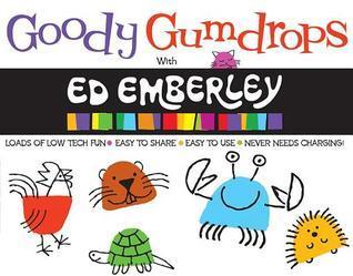 Goody Gumdrops with Ed Emberley  by  Ed Emberley