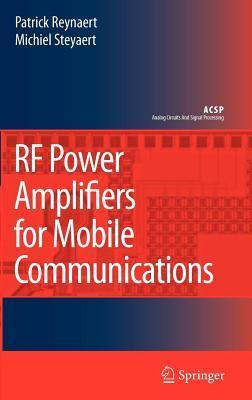 RF Power Amplifiers for Mobile Communications Patrick Reynaert