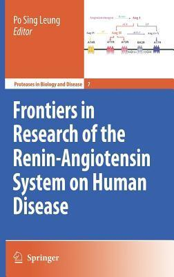 Frontiers in Research of the Renin-Angiotensin System on Human Disease  by  Po Sing Leung