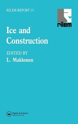 Ice and Construction  by  L Makkonen
