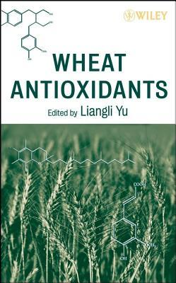 Cereals and Pulses: Nutraceutical Properties and Health Benefits  by  Liangli L. Yu