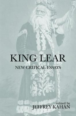 King Lear  by  Jeffrey Kahan