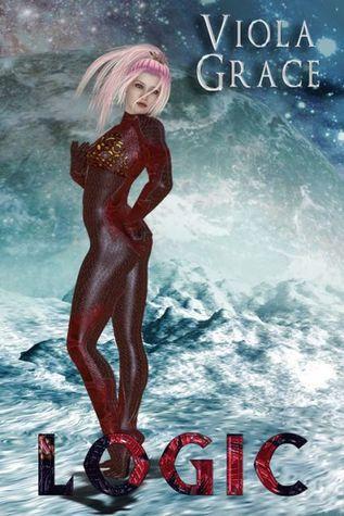 Logic (Terran Times Second Wave, #11)  by  Viola Grace